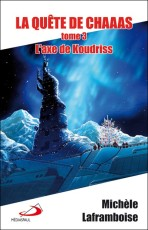 The Koudriss Axis -- order it on Amazon.ca
