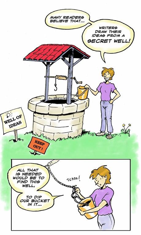 The secret well of ideas !